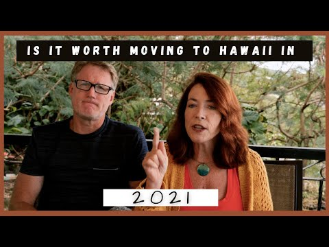 Is It Worth Moving to Hawaii  in 2021?