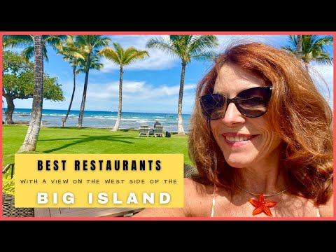 Best Restaurants With A View On the West Side of the Big Island