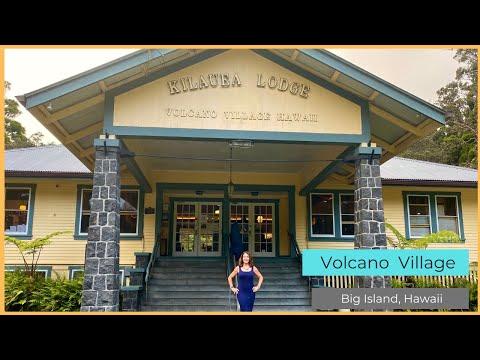 Discovering Volcano Village, Hawaii Island