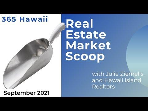 Hawaii Island Real Estate Market Update September 2021